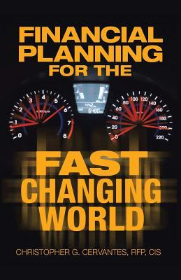 Financial Planning for the Fast Changing World