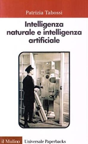 Intelligenza naturale e intelligenza artificiale