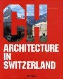 Architecture in Switzerland. Architektur in der Schweiz
