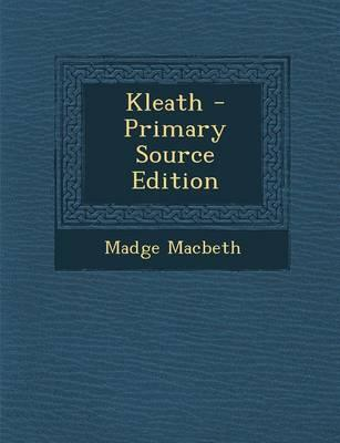Kleath - Primary Source Edition