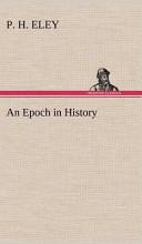 An Epoch in History
