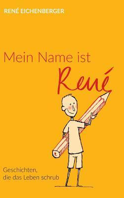 Mein Name ist René