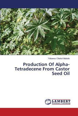 Production Of Alpha-Tetradecene From Castor Seed Oil