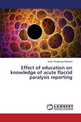 Effect of education on knowledge of acute flaccid paralysis reporting