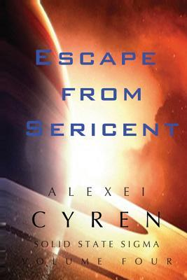Escape from Sericent