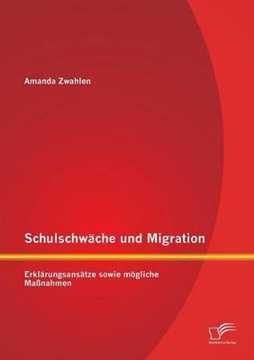 Schulschwäche und Migration