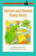 Kermit and Robin's scary story