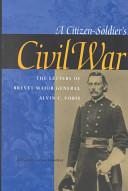 A Citizen-Soldier's Civil War