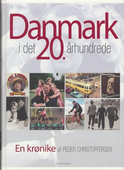 Danmark i det 20. århundrede