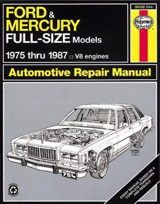Ford and Mercury Full-Size Models Automotive Repair Manual, 1975-1987