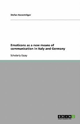 Emoticons as a new means of communication in Italy and Germany