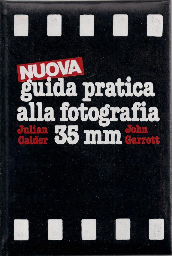 Nuova guida pratica alla fotografia 35 mm