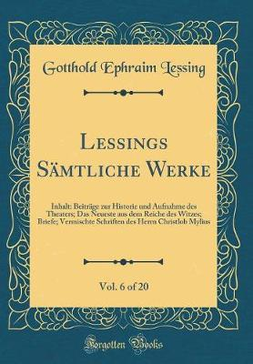 Lessings Sämtliche Werke, Vol. 6 of 20