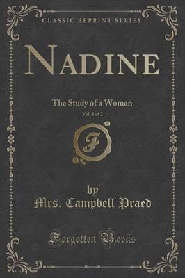 Nadine, Vol. 1 of 2