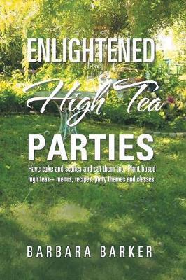 Enlightened High Tea Parties