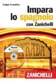 Impara lo spagnolo. Con 2 CD Audio