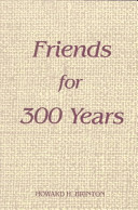 Friends for 300 years