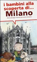 I bambini alla scoperta di… Milano