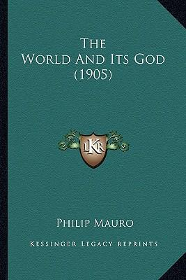 The World and Its God (1905)