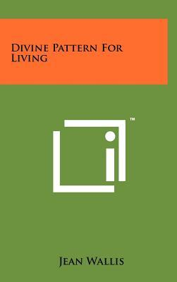 Divine Pattern for Living