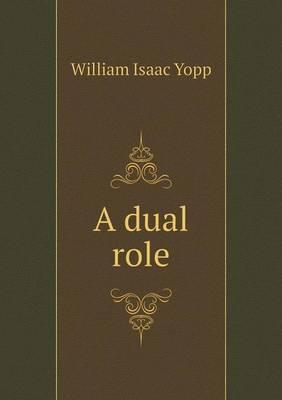 A Dual Role