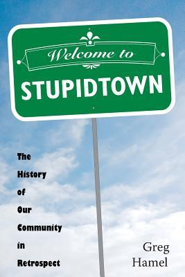 Welcome to Stupidtown