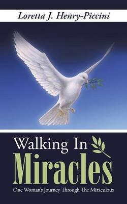 Walking in Miracles