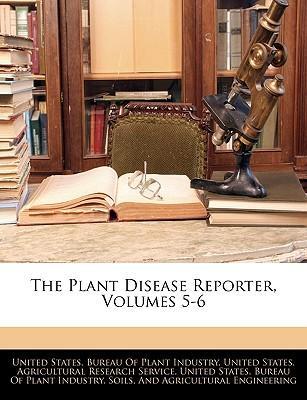 Plant Disease Reporter, Volumes 5-6