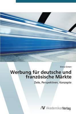 Werbung für deutsche und französische Märkte