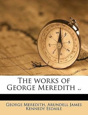 The Works of George Meredith .