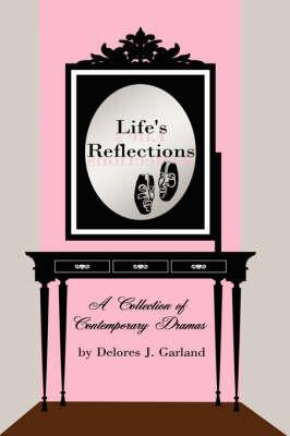 Life's Reflections