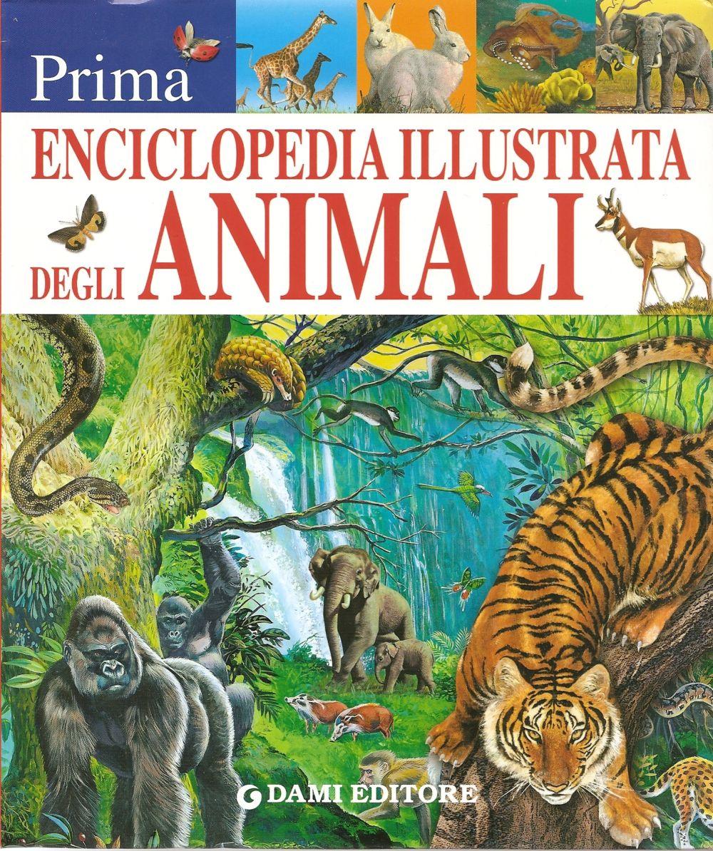 Prima enciclopedia illustrata degli animali