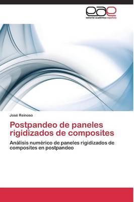 Postpandeo de paneles rigidizados de composites