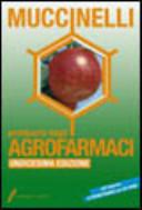 Prontuario degli agrofarmaci. Con CD-ROM
