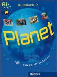 Planet. Kursbuch-Arbeitsbuch. Con espansione online. Per la Scuola media. Con CD Audio. Con CD-ROM