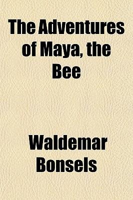 The Adventures of Maya, the Bee