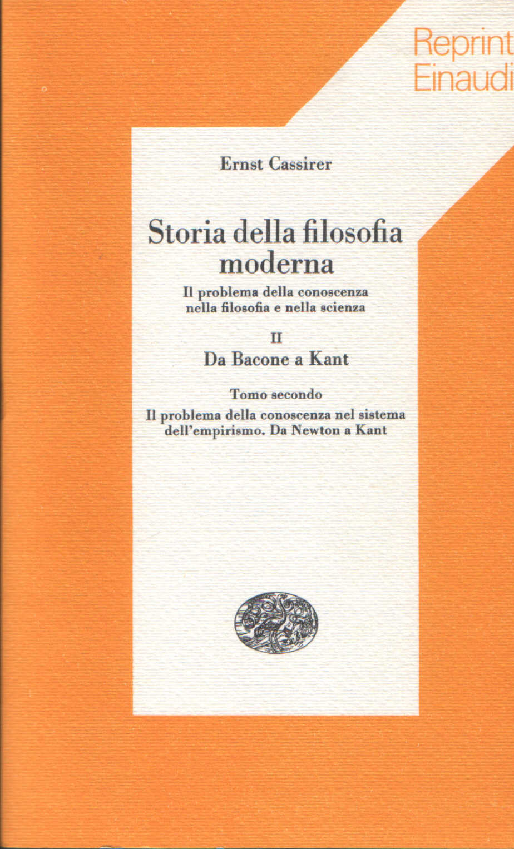 Storia della filosofia moderna vol. II, tomo secondo.