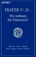 WO WOHNEN DIE DAMONEN?