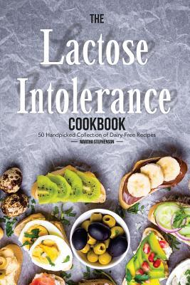 The Lactose Intolerance Cookbook