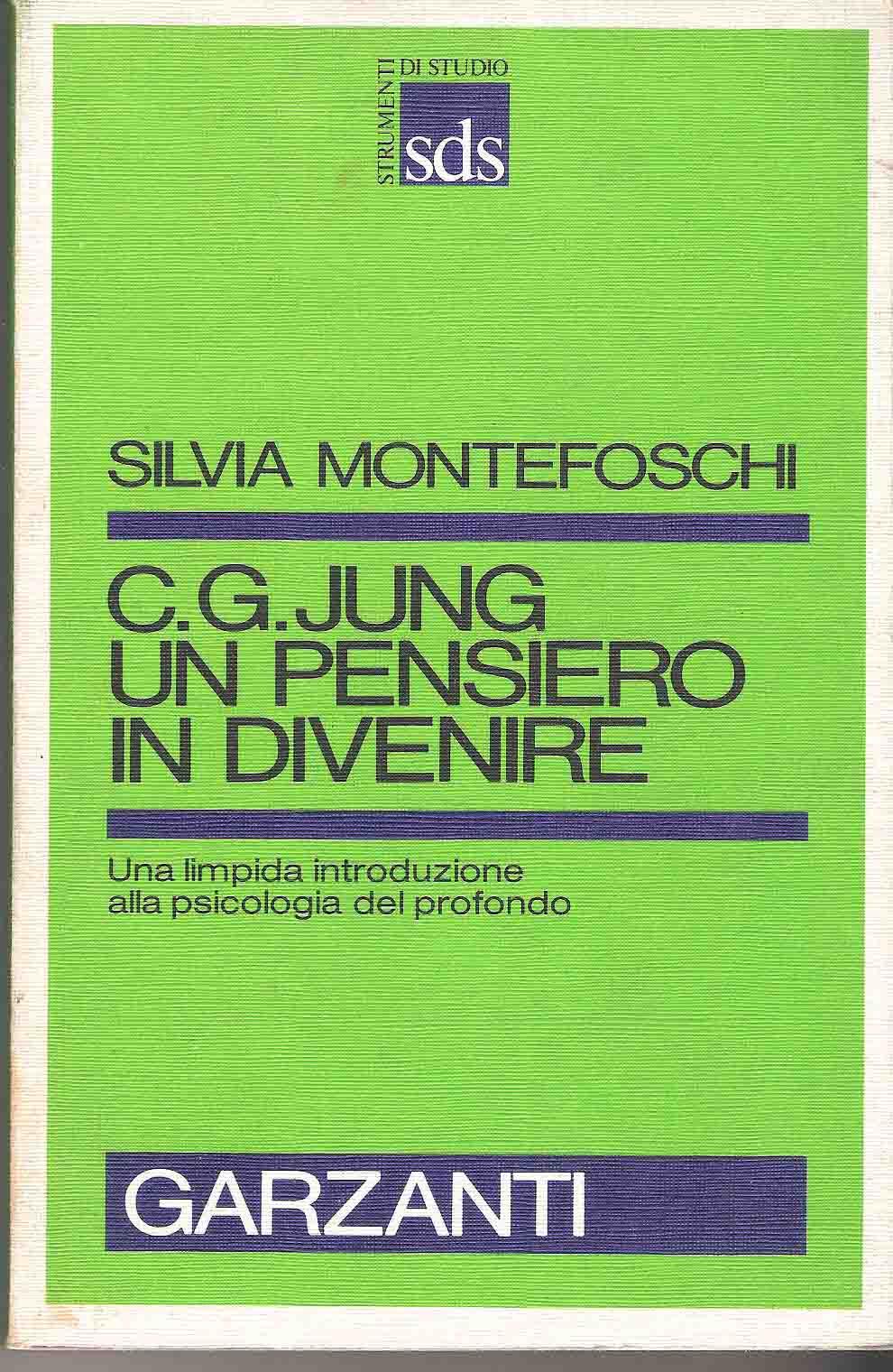 C.G. Jung: un pensiero in divenire