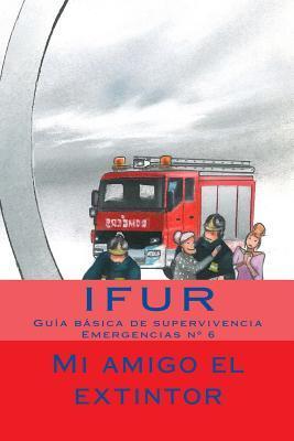 Mi amigo el extintor / My friend extinguisher
