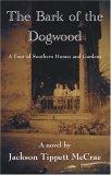 The Bark of the Dogwood
