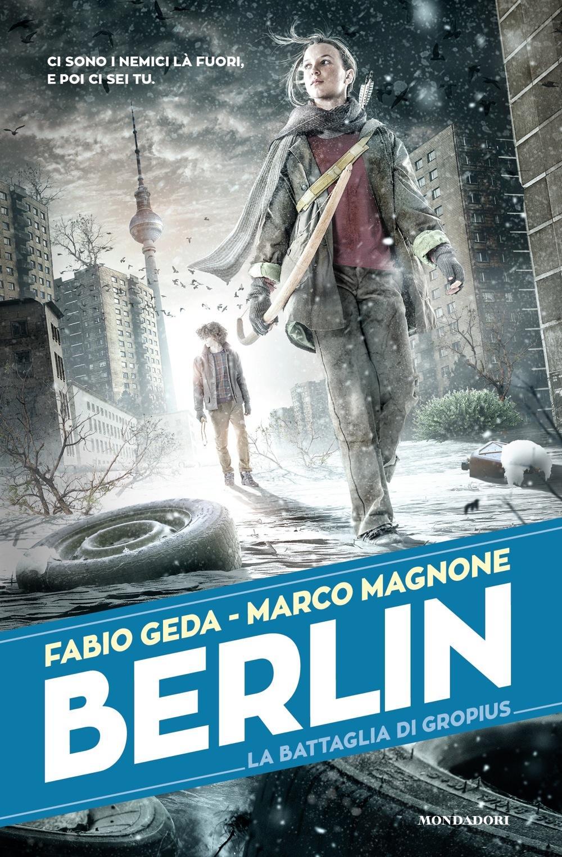 Berlin - 3. La batta...