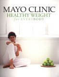 Mayo Clinic Healthy Weight for Everybody