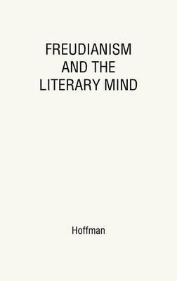 Freudianism and the Literary Mind