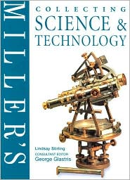 Miller's Collecting Science and Technology
