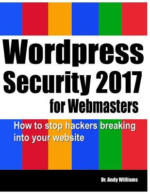 Wordpress Security for Webmasters 2017