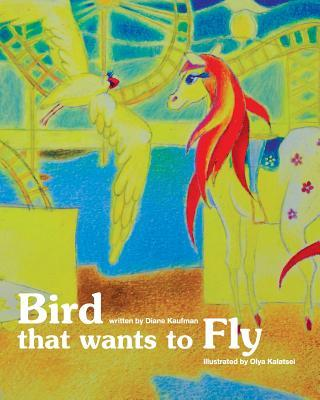 Bird That Wants to Fly