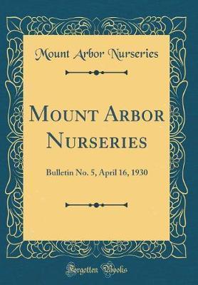 Mount Arbor Nurseries