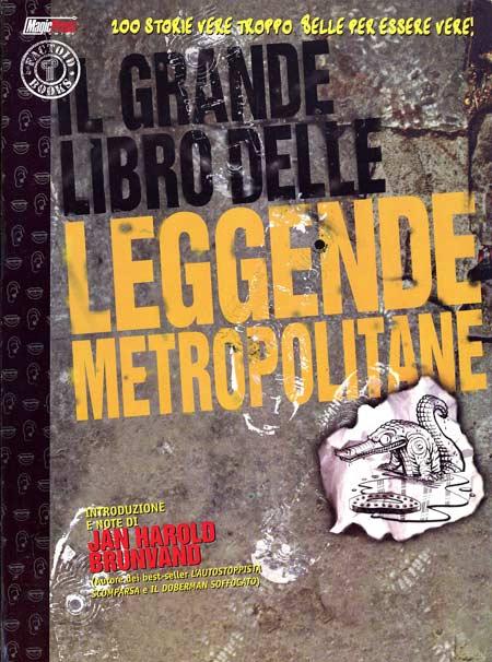 Il grande libro delle leggende metropolitane